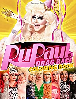Rupaul's Drag Race Coloring Book: Adults Coloring Books With Famous TV Gameshow