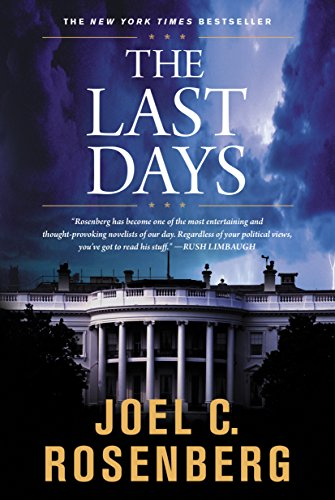 The Last Days: A Jon Bennett Series Political and Military Action Thriller (Book 2)