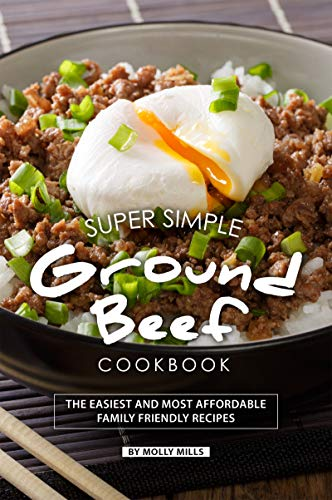 Super Simple Ground Beef Cookbook by Molly Mills ebook deal