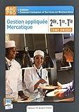 Gestion appliquée mercatique 2e, 1e terminale BAC PRO cuisine - Livre de l'élève by Nathalie Montargot (2015-03-11) - DELAGRAVE - 11/03/2015