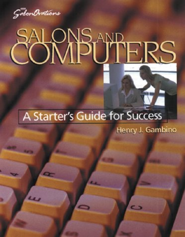 Salons and Computers: A Starters Guide for Success