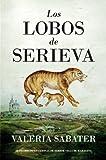 Los lobos de Serieva: III Premio Internacional de Terror Villa de Maracena (Narrativa (almuzara))