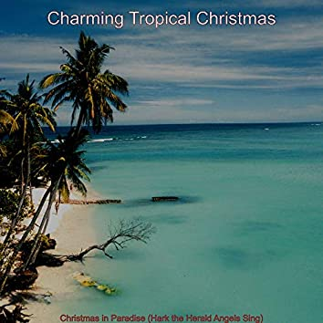 Christmas in Paradise (Hark the Herald Angels Sing)