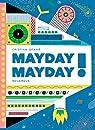 Mayday Mayday ! par Spano