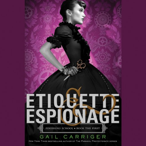 Etiquette & Espionage audiobook cover art