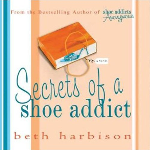 Page de couverture de Secrets of a Shoe Addict
