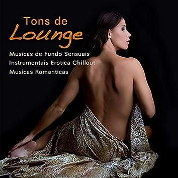 Tons de Lounge - Músicas de Fundo Sensuais, Instrumentais Erotica Chillout e Músicas Romãnticas