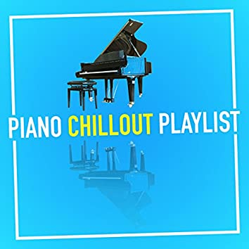 Piano Chillout Playlist