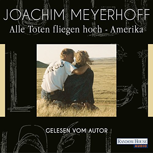 Alle Toten fliegen hoch: Amerika audiobook cover art