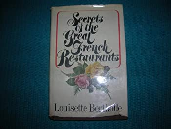 Secrets of the great French restaurants 0025104500 Book Cover