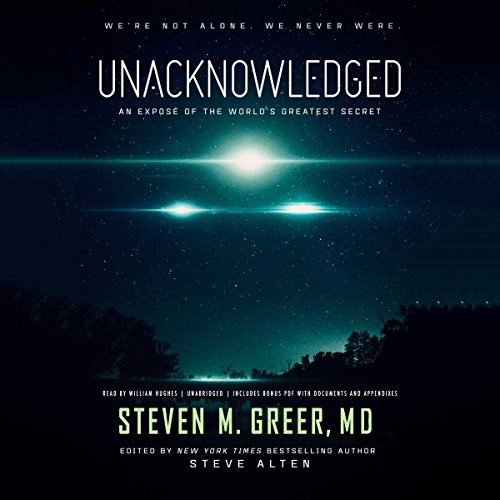 Unacknowledged Audiobook By Steven M. Greer MD cover art