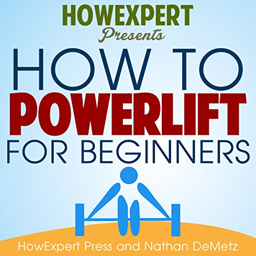 How to Powerlift for Beginners audiobook cover art
