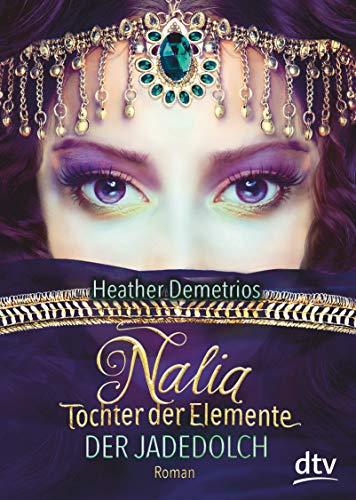 Nalia, Tochter der Elemente 01 - Der Jadedolch