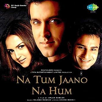 Na Tum Jaano Na Hum (Original Motion Picture Soundtrack)