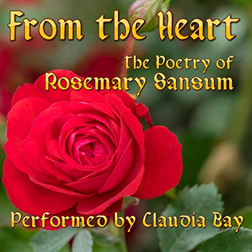 From the Heart                   By:                                                                                                                                 Rosemary Sansum                               Narrated by:                                                                                                                                 Claudia Bay                      Length: 1 hr and 19 mins     1 rating     Overall 3.0