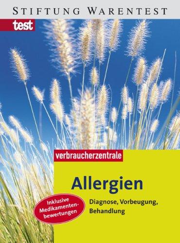 Allergien: Diagnose, Vorbeugung, Behandlung