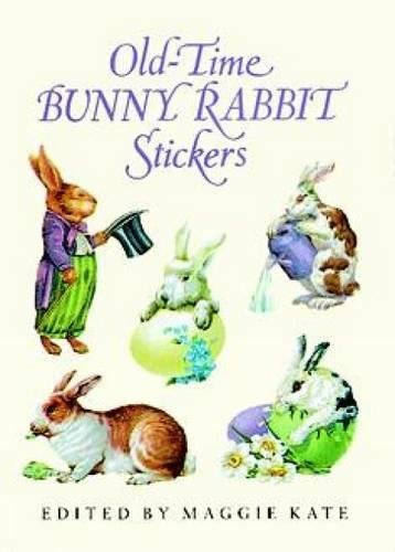 Old-Time Bunny Rabbit Stickers: 23 Full-Color Pressure-Sensitive Designs (Dover Stickers)
