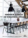 Nordisch Wohnen im Industrial Style: Dekorative Wohnideen mit Flohmarktfunden - Rikke Larsen