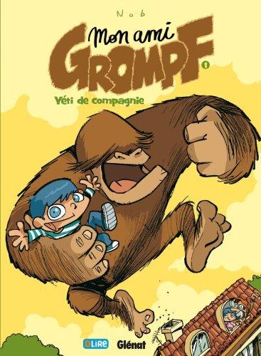 Mon Ami Grompf - Tome 01: Yéti de compagnie