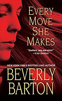 Every Move She Makes by [Beverly Barton]