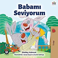 I Love My Dad (Turkish Edition) (Turkish Bedtime Collection)