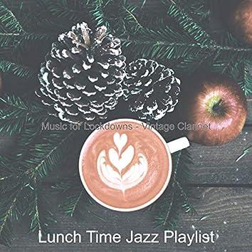 Music for Lockdowns - Vintage Clarinet