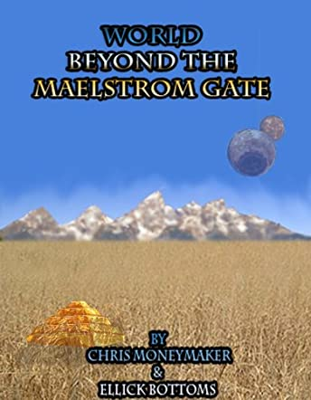 World Beyond The Maelstrom Gate