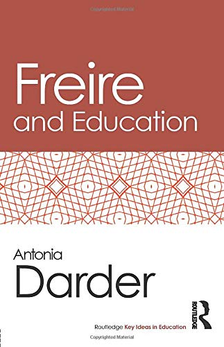Image for publication on Freire and Education (Routledge Key Ideas in Education)