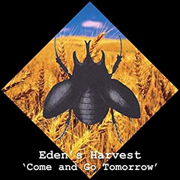Come and Go Tomorrow