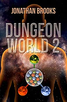 Dungeon World 2: A Dungeon Core Experience by [Jonathan Brooks]