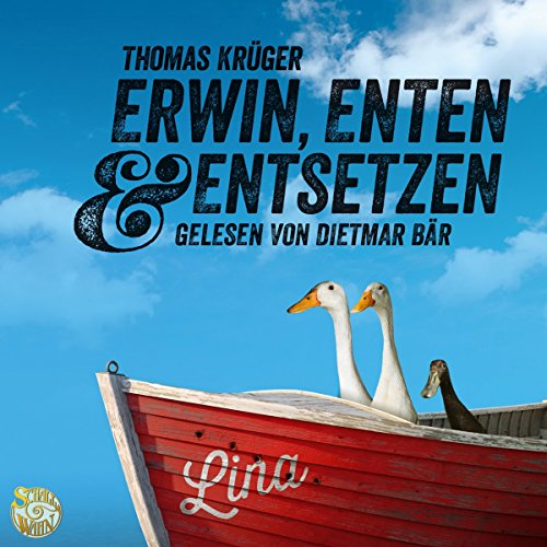 Erwin, Enten & Entsetzen audiobook cover art