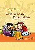 Die Sache mit den Superhelden (Tulipan ABC)