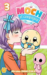 Mochi et Compagnie Edition simple Tome 3