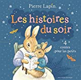 Les histoires du soir - 4 contes pour les petits - de 3 à 7 ans