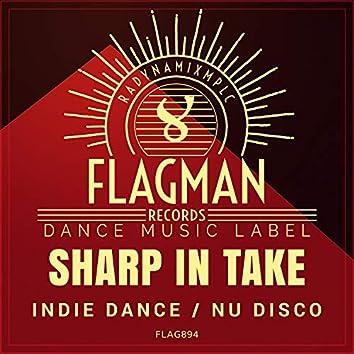 Sharp In Take Indie Dance Nu Disco