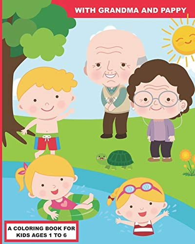 With Grandma and Pappy: A Coloring Book for Preschoolers