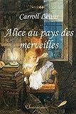 Alice au pays des merveilles - Format Kindle - 0,99 €