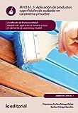 Aplicación de productos superficiales de acabado en carpintería y mueble. MAMD0109 - Aplicación...