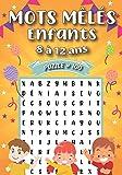 Mots Meles Enfants 8 à 12 ans: 100 Puzzles amusants en Gros caractère à résoudre | + 900 mots mêlés | idée de cadeau fille et garçon, fête et noël