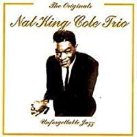 Unforgettable Jazz by Nat King Cole Trio (2008-01-01)