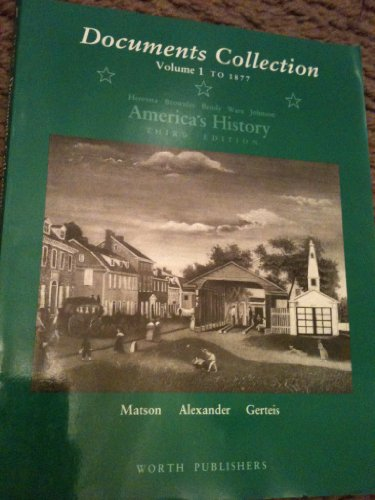 America's History: Documents Collection to Accompany 3r.e v. 1