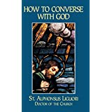 How to Converse With God (English Edition)