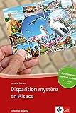 Disparition mystère en Alsace: Buch + online-Angebot. Französische Lektüre für das 3. und 4. Lernjahr. Mit Annotationen (collection enigma) by Isabelle Darras (2012-09-24) - Isabelle Darras