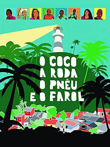O Coco, a Roda, o Pneu e o Farol