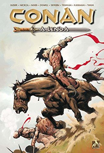 Conan a lenda - volume 01: Conan, a Lenda e a Invencível Sonja