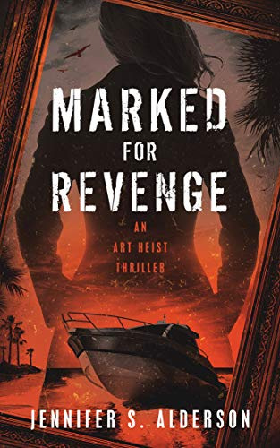 Book: Marked for Revenge - An Art Heist Thriller (Zelda Richardson Mystery Series Book 3) by Jennifer S. Alderson