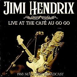 Live At The Café Au Go Go
