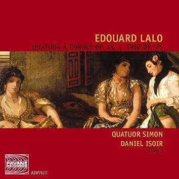 Lalo: Quatuor à cordes Op. 45 & Trio Op. 26