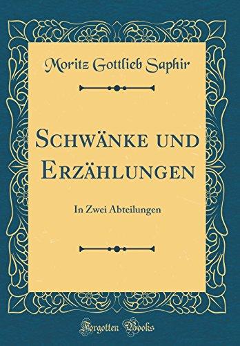 Schwänke und Erzählungen: In Zwei Abteilungen (Classic Reprint)