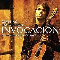 Mattias Jacobsson: Invocaci?n by Mattias Jacobsson (2012-07-03)